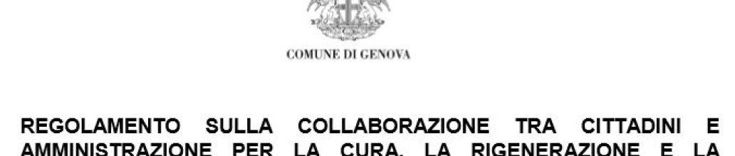 Proposta di Regolamento sulla collaborazione tra cittadini ed amministrazione per la cura, la gestione e la rigenerazione in forma condivisa dei beni comuni urbani