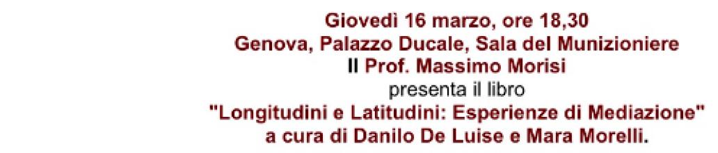 Esperienze di Mediazione: Massimo Morisi presenta l'ultimo libro di Danilo De Luise e Mara Morelli